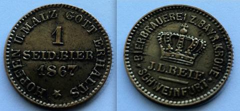 Bierbrauerei zur Bayerischen Krone, J.L. Reif, Schweinfurt - Biermarke 1867 - Messing
