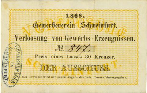 Schweinfurt, 1868, Los für die Verlosung von Gewerbe-Erzeugnissen, Lospreis: 30 Kreuzer,