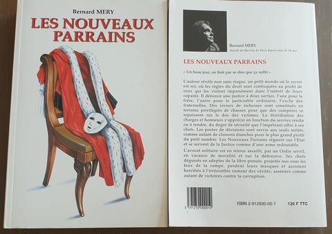 LES NOUVEAUX PARRAINS de Bernard MERY Avocat au Barreau de PARIS ----Je vous invite à lire ce livre  pour comprendre  car le 28/09/2004 Je suis Victime d'un Conflit d'intérêt avec un Avocat de Renom de Saint-Quentin (02) Voir site www.maisonnonconforme.fr