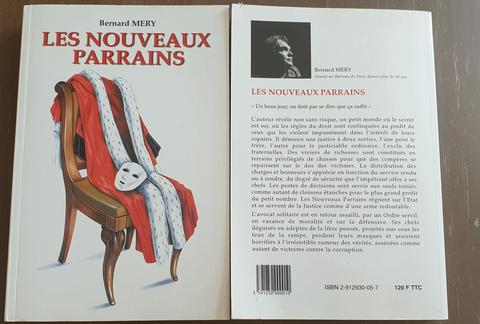 LES NOUVEAUX PARRAINS de Bernard MERY Un beau jour, on finit par se dire que ça suffit www.jesuispatrick.fr ALERTE ROUGE FRANCE