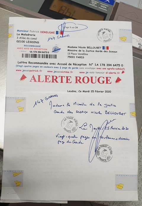 Ma lettre recommandée du 25 Février 2020 N° 1A 178 394 6475 0 soit 24 Pages en COULEURS Madame Nicole BELLOUBET Ministre de la Justice Garde des Sceaux www.jesuispatrick.fr