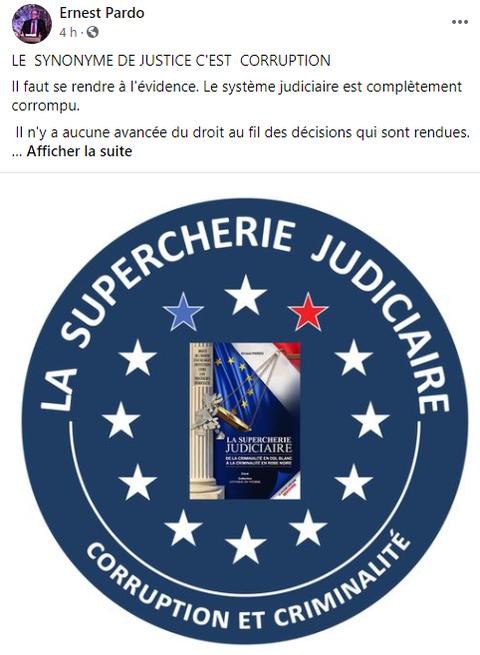 LA SUPERCHERIE JUDICIAIRE DE LA CRIMINALITE EN COL BLANC A LA CRIMINALITE EN ROBE NOIRE de Ernest PARDO     www.stopcorruptionstop.fr   www.jesuispatrick.fr