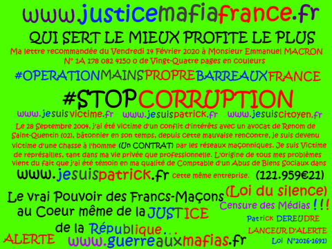 JUSTICE MAFIA FRANCE... ALERTE ROUGE !!! J'ACCUSE... CORRUPTION au COEUR de la JUSTICE Monsieur le Prédident de la République et son Gouvernement www.alerterouge-france.fr
