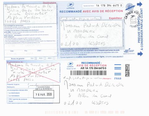Accusé de Réception & Preuve de Dépôt Ma lettre recommandée du 25 Février 2020 N° 1A 178 394 6475 0 soit 24 Pages en COULEURS Madame Nicole BELLOUBET Ministre de la Justice Garde des Sceaux www.jesuispatrick.fr