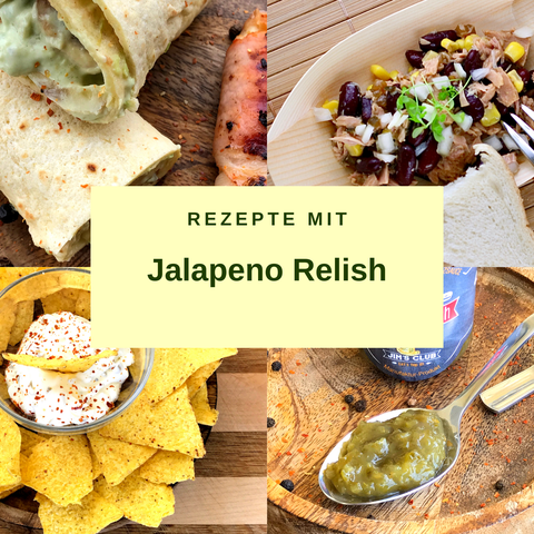 Rezepte mit Jalapeno Relish
