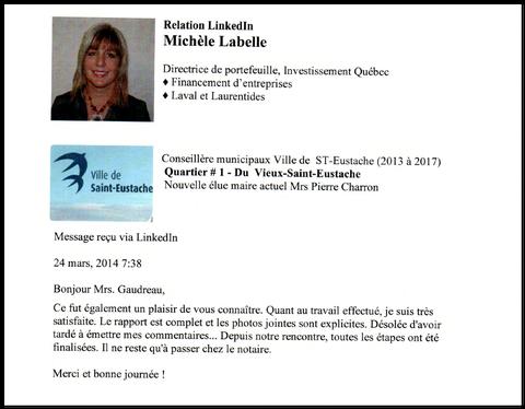 Daniel Gaudreau inspecteur en bâtiment est heureux d,avoir servie Mme Michèle Labelle en effectuant une inspection de type préachat au nom de l'entreprise Inspectdetect Inc.