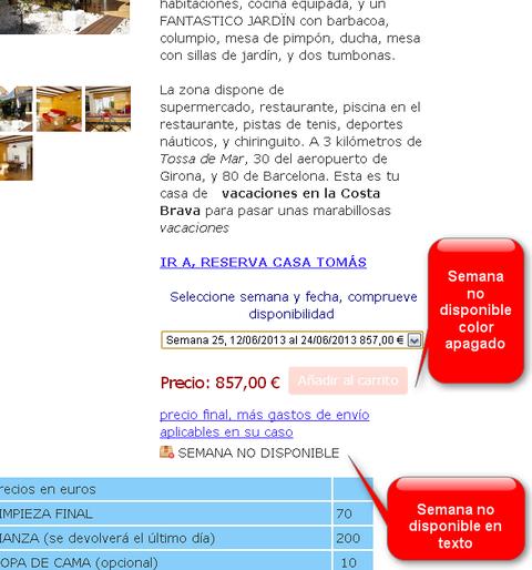 Saber disponibilidad de la casa de vacaciones en la Costa Brava
