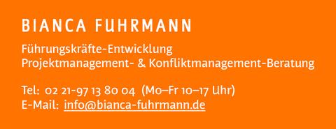 Führungskräfte-Coaching und Projektmanagement-Beratung bei Bianca Fuhrmann anfragen per E-Mail info@bianca-fuhrmann.de oder telefonisch unter 02 21-97 13 80 04