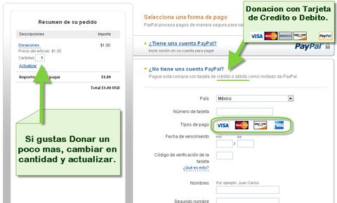 Si no tienes PayPal, puedes usar tarjeta de credito. (click para ver imagen)