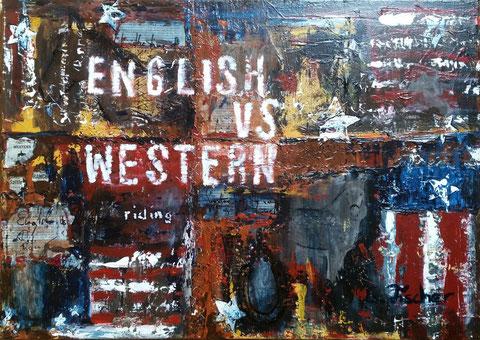 Original Kunstwerk, Unikat, Bildtitel: English vs. Western,  Mixed Media auf Leinwand, 50x70 cm