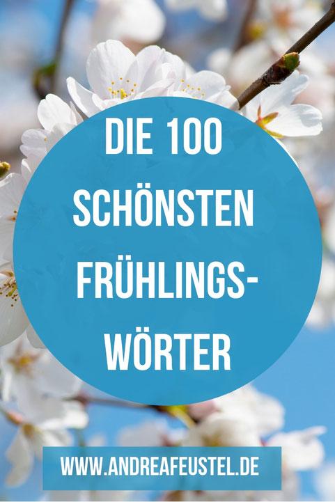 Wortsammlung mit 100 Wörtern, um den Frühling und Ostern abwechslungsreich, spürbar und lebendig zu beschreiben.
