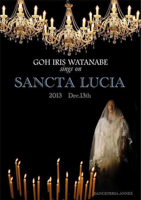 GOH IRIS WATANABE 渡辺豪SANCTA LUCIA