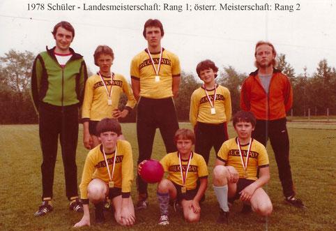 Sportunion Schärding Faustball 1978 Schüler - Landesmeisterschaft: Rang 1; österr. Meisterschaft: Rang 2