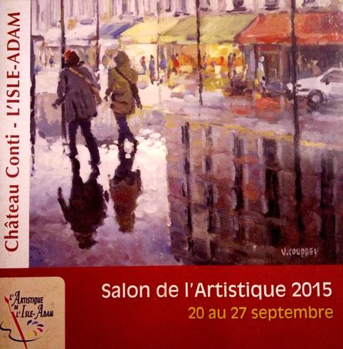 """2015 - """" Salon de l'artistique 2015 """" Château de Conti, L'Isle-Adam"""