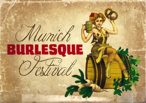 Drei Burlesque-Shows und viele Burlesque-Workshops in München beim 6. internationalen Munich Burlesque Festival 2017
