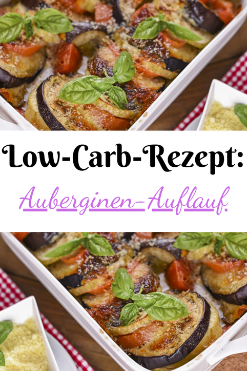 Auberginen-Auflauf Low-Carb-Rezept