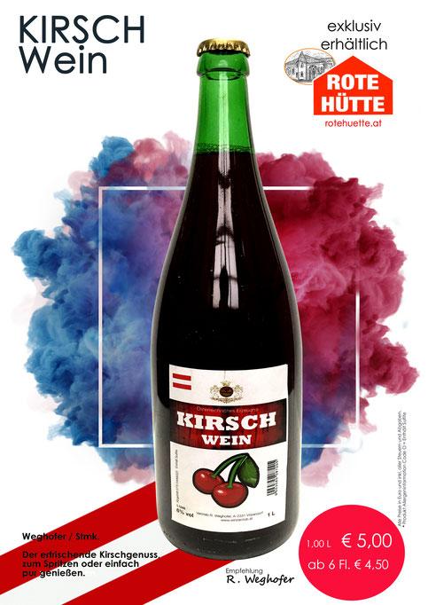 Kirschwein, Weghofer, Landgut Weghofer, rote Hütte