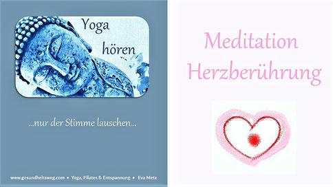 Meditation Heidelberg, Meditation Herzberührung Eva Metz Gesundheitsweg