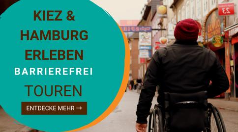 Barrierefreie Hamburg Touren , Barrierefreie Kieztouren