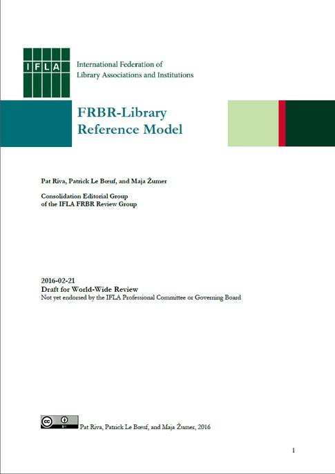 Der Entwurf von FRBR-LRM für den weltweiten Review
