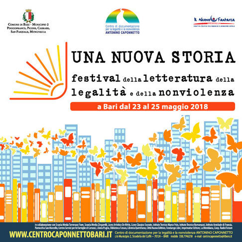 UNA NUOVA STORIA Festival della letteratura della legalità e della nonviolenza - Bari