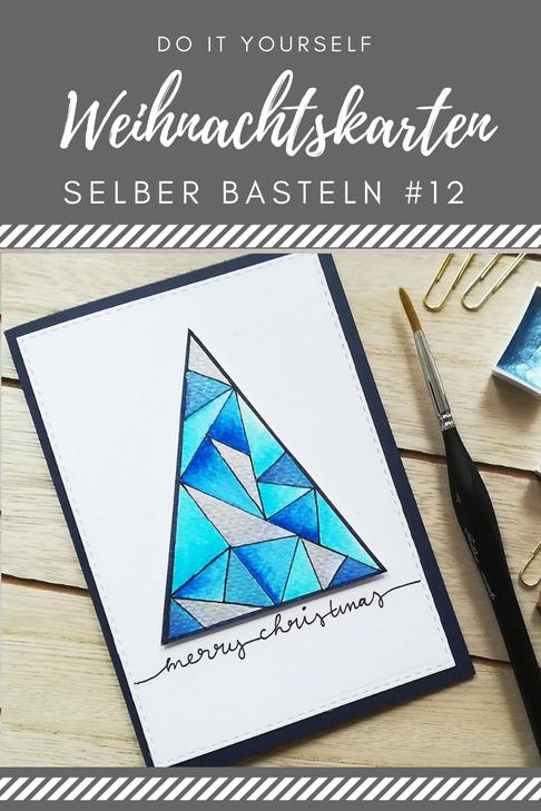DIY Weihnachtskarten selber basteln Tutorial Anleitung - Weihnachtsbaum-geometrisch