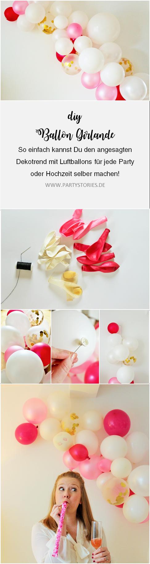 DIY Luftballon Girlande // So einfach kannst Du angesagte Deko mit Luftballons für deine Party, die Hochzeit, den Geburtstag, den JGA, die Bridalshower, die Babyparty und für jeden anderen Anlass selber machen! gefunden auf www.partystories.de