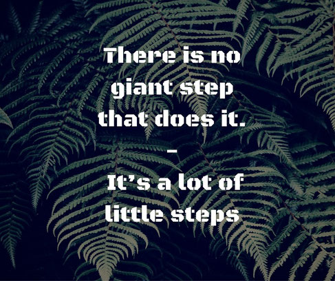 There is no giant step that does it - It´s a lot of little steps.
