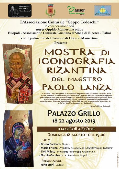 Oppido Mamertina - Mostra di Iconografia Bizantina del Maestro Paolo Lanza .                                    18-22 agosto 2019