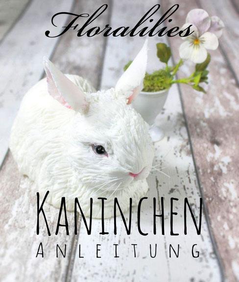 Floralilies Kaninchen Anleitung