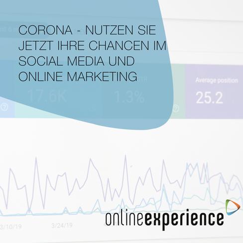 Corona - Nutzen Sie jetzt Ihre Chancen im Social Media und Online Marketing