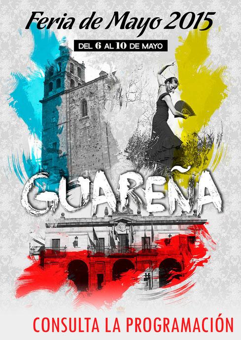 Programa y cartel de la Feria de Mayo de Guareña 2015