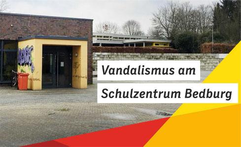 Vandalismus am Schulzentrum Bedburg