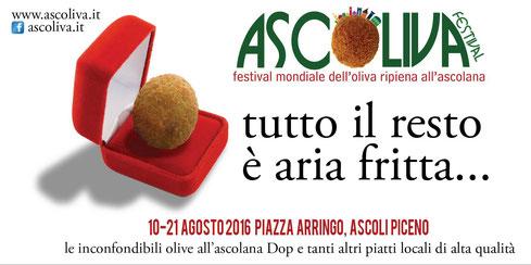 """""""Ascoliva Festival"""", dal 10 al 21 Agosto 2016 in Piazza Arringo la grande kermesse dedicata all'oliva all'ascolana DOP"""