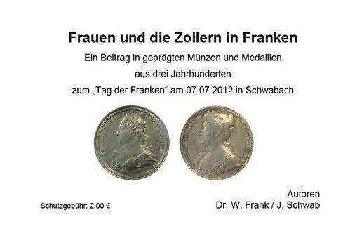 Ein Beitrag des Verein für Schwabacher Münzen e.V. zum Tag der Franken 2012 in Schwabach