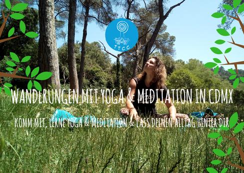 Wanderungen Natur Mexiko Stadt Yoga und Meditation Deutsch und Englisch German English
