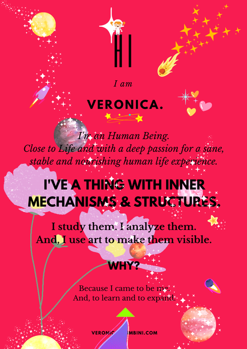 Hi, I am Veronica. I'm a gorgeously lively Human Being passionately devoted to Life and to the Creative Process.
