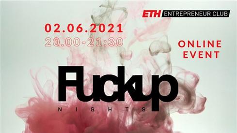 ETH ENTREPRENEUR CLUB «FUCKUP NIGHTS» ZÜRICH 2021 © Screenshot by Greenfranchise Lab®