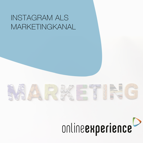 Instagram als Marketingkanal