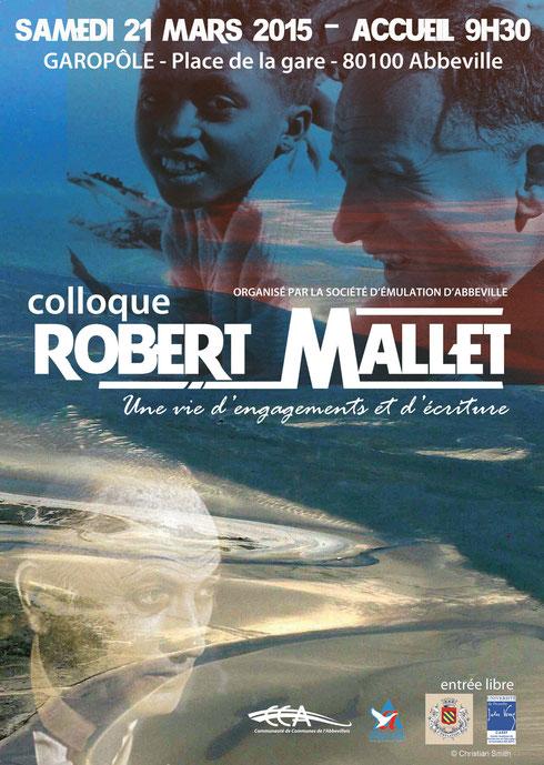 COLLOQUE ROBERT MALLET, UNE VIE D'ENGAGEMENTS ET D'ÉCRITURE