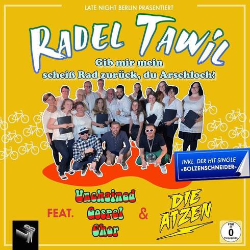 """Scherz-CD-Cover von Late Night Berlin: Radel Tawil feat. Unchained Gospel Choir """"Gib mir mein scheiß Rad zurück, du Arschloch!"""""""