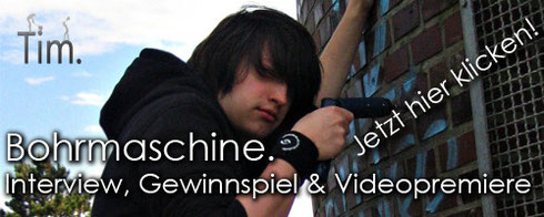 Bohrmaschine. - Interview, Gewinnspiel & Videopremiere