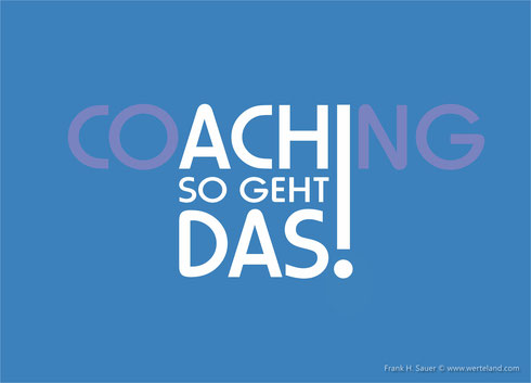 COACHING - ACH SO GEHT DAS!