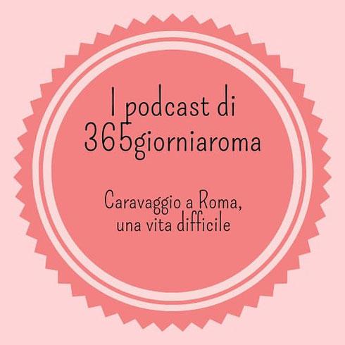 È online la seconda puntata de I podcast di 365giorniaroma: questa volta vi racconto di Caravaggio e dei suoi anni romani, dal lavoro nella bottega del cavalier d'Arpino all'omicidio che lo porta a fuggire per non tornare più. Nel mezzo, tanti capolavori, qualche litigio, una vita vissuta pericolosamente. Lo trovate su Spotify, Spreaker e Google Podcast