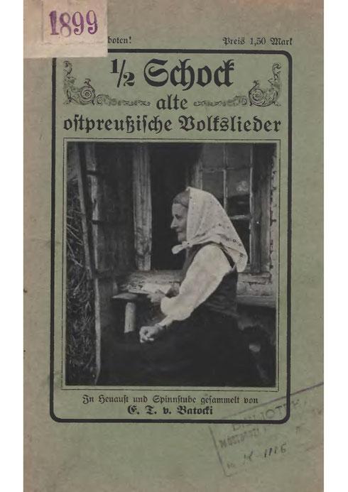 Liederbuch Ostpreußen -1/2 Schock - 1910