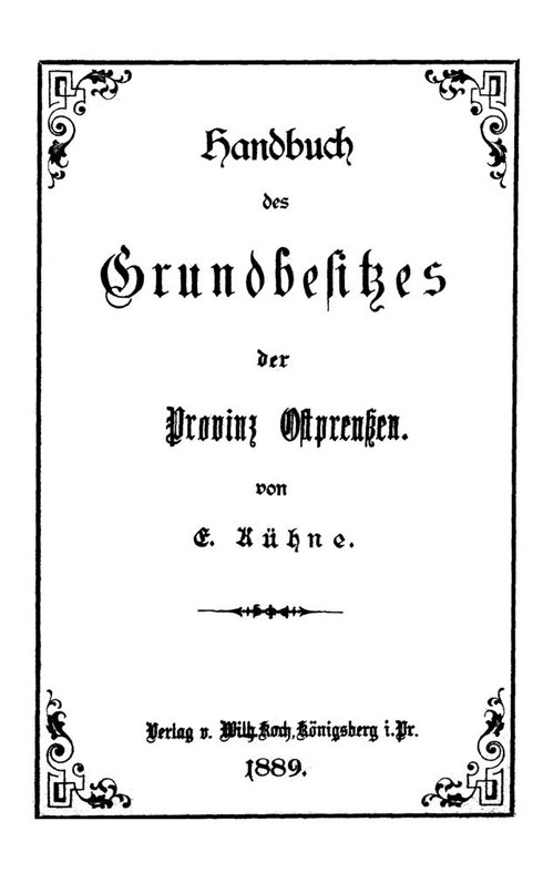 Grundbesitz Handbuch: Ostpreußen 1889
