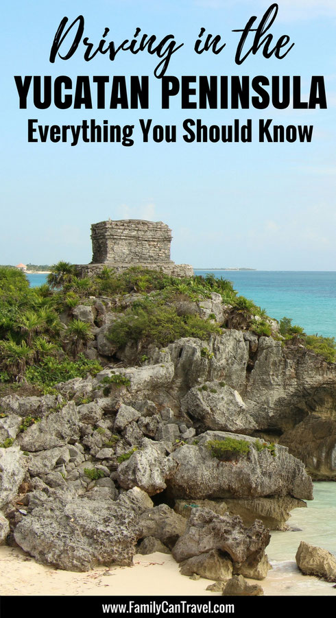 What you need to know about driving in the Yucatan Peninsula! | Family Travel | Travel with kids | Toddler Travel | #familytravel #toddlertravel #travelwithkids #mexico #mayanriviera