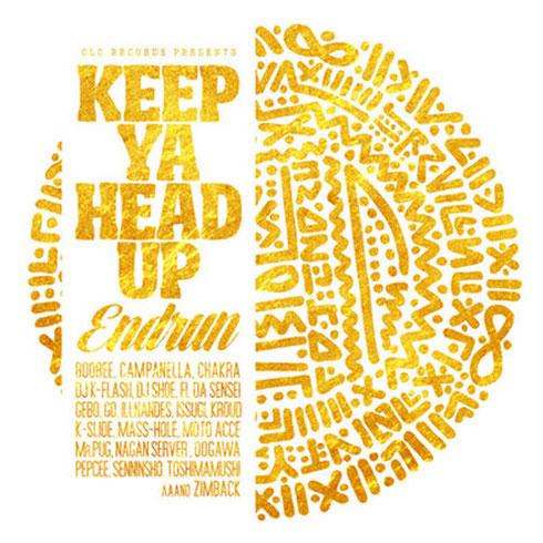 ENDRUN - KEEP YA HEAD UP