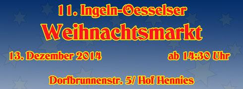 11. Ingeln-Oesselser Weihnachtsmarkt am 13. Dezember 2014 ab 14:30 Uhr auf dem Hof Hennies