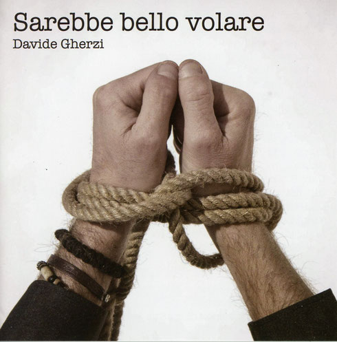 Davide Gherzi Sarebbe Bello Volare CD Copertina Album